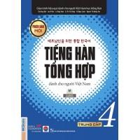 Tiếng Hàn Tổng Hợp Dành Cho Người Việt Nam (Trung Cấp 4)
