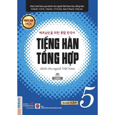 Tiếng Hàn Tổng Hợp Dành Cho Người Việt Nam (Cao Cấp 5)