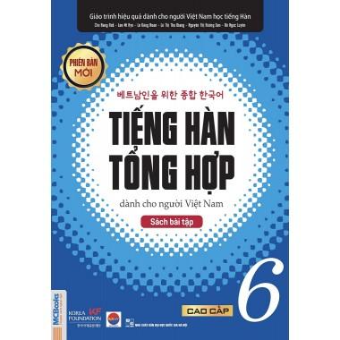 Tiếng Hàn Tổng Hợp Dành Cho Người Việt Nam (Bài Tập Cao Cấp 6)
