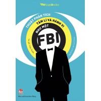 Thuật Phân Tích Tâm Lí Và Hành Vi Như Một FBI