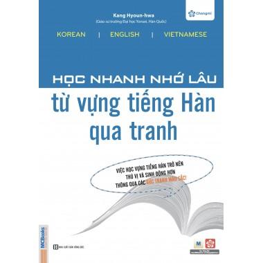 Học Nhanh Nhớ Lâu Từ Vựng Tiếng Hàn Qua Tranh