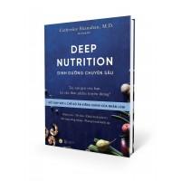 Dinh Dưỡng Chuyên Sâu (Deep Nutrition)