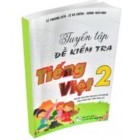 Tuyển Tập Đề Kiểm Tra Tiếng Việt Lớp 2 (Chương Trình Giáo Dục Phổ Thông Mới)