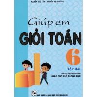 Giúp Em Giỏi Toán Lớp 6 Tập 2 (Chương Trình Giáo Dục Phổ Thông Mới)