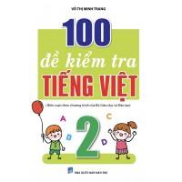 100 Đề Kiểm Tra Tiếng Việt Lớp 2 (Chương Trình Mới)