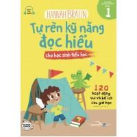 Tự Rèn Kỹ Năng Đọc Hiểu Cho Học Sinh Tiểu Học (Tập 1)