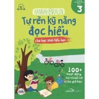 Tự Rèn Kỹ Năng Đọc Hiểu Cho Học Sinh Tiểu Học (Tập 3)