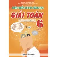 Phát Triển Tư Duy Sáng Tạo Giải Toán Lớp 6 Tập 1 (Chương Trình Mới)