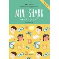 Sách Lược Nuôi Dạy Triệu Phú Nhí - Mini Shark - Em Bé Tự Chủ