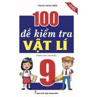 100 Đề Kiểm Tra Vật Lí Lớp 9