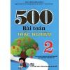 500 Bài Toán Trắc Nghiệm Lớp 2 (Chương Trình Giáo Dục Phổ Thông Mới)