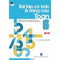 Bài Tập Cơ Bản Và Nâng Cao Toán Lớp 6 (Biên Soạn Theo Chương Trình Mới)