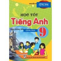 Học Tốt Tiếng Anh Lớp 9 (Chương Trình Mới)