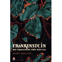 Frankenstein - Hay Prometheus Thời Hiện Đại