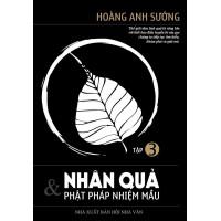 Nhân Quả Và Phật Pháp Nhiệm Màu (Tập 3)