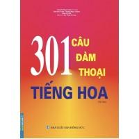 301 Câu Đàm Thoại Tiếng Hoa (Tái Bản 2021)