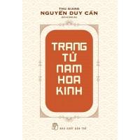 Trang Tử Nam Hoa Kinh (Tái Bản 2021)