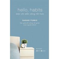 Hello, Habits - Một Chỉ Dẫn Sống Tốt Hơn