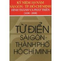 Từ Điển Sài Gòn - Thành Phố Hồ Chí Minh