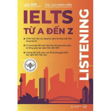 IELTS Từ A Đến Z - Listening