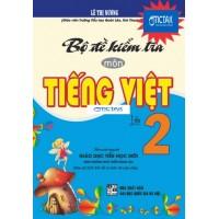 Bộ Đề Kiểm Tra Môn Tiếng Việt Lớp 2 (Bám Sát SGK Kết Nối Tri Thức Với Cuộc Sống)