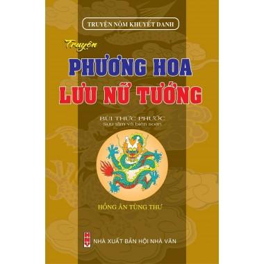 Truyện Nôm Khuyết Danh - Truyện Phương Hoa - Lưu Nữ Tướng