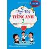 Tập Viết Tiếng Anh Lớp 3 (Biên Soạn Theo Bộ Sách Family And Friends Special Edition Lớp 3)