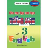 Cha Mẹ Dạy Con Học Tiếng Anh Lớp 3
