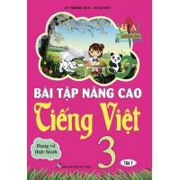 Bài Tập Nâng Cao Tiếng Việt Lớp 3 Tập 1 (Dạng Vở Thực Hành)