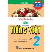 Đề Kiểm Tra Môn Tiếng Việt Lớp 2 (Bám Sát SGK Chân Trời Sáng Tạo)