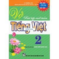Vở Bài Tập Cuối Tuần Tiếng Việt Lớp 2 (Dùng Cho Bộ Sách Chân Trời Sáng Tạo)