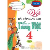 Vở Bài Tập Nâng Cao Tiếng Việt Lớp 4 (Tập 1)