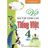 Vở Bài Tập Nâng Cao Tiếng Việt Lớp 4 (Tập 2)