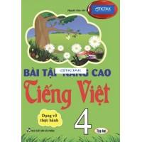 Bài Tập Nâng Cao Tiếng Việt Lớp 4 Tập 2 (Dạng Vở Thực Hành)