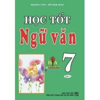 Học Tốt Ngữ Văn Lớp 7 (Tập 1)