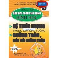 Tổng Hợp Các Bài Toán Phổ Dụng Hình HọcLớp 9 (Hệ Thức Lượng Trong Tam Giác Vuông, Đường Tròn, Góc Với Đường Tròn)