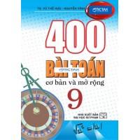 400 Bài Toán Cơ Bản Và Mở Rộng Lớp 9