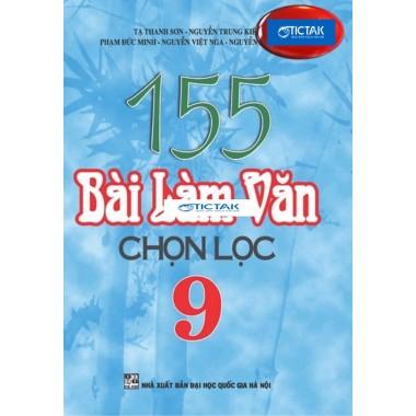 155 Bài Làm Văn Chọn Lọc Lớp 9