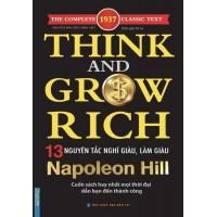 13 Nguyên Tắc Nghĩ Giàu Và Làm Giàu (Think And Grow Rich)